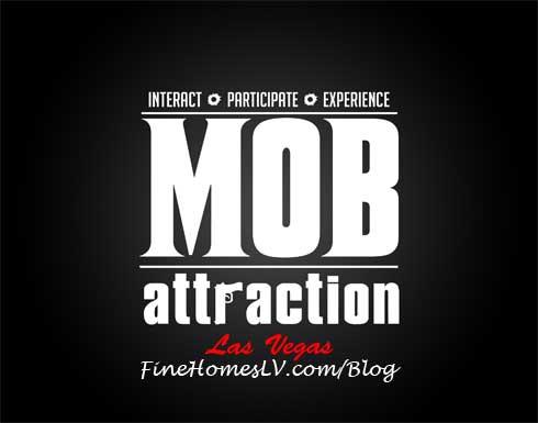 Mob Attraction Las Vegas