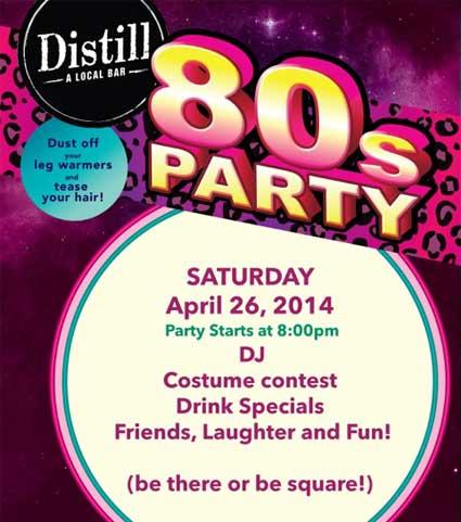 Distill Local Bar 80s Party